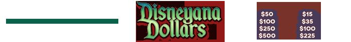 Disneyana Dollars Promo